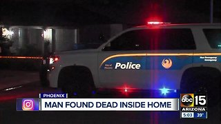 Police investigating man found dead in Phoenix home