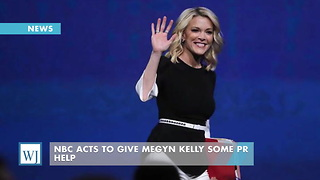 NBC Acts To Give Megyn Kelly Some PR Help - Video