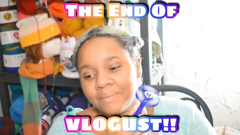 Vlogust Day 31 Vlogust Close