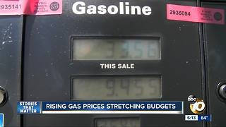 Making It In San Diego: Rising gas prices stretching budgets