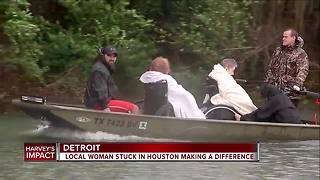 Local woman stuck in Houston makes a difference - Video