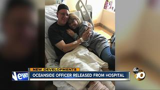 Oceanside officer released from hospital - Video