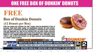 Watch out for fake Dunkin' Donuts coupon - Video