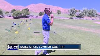 Boise State Summer Golf Tip #9 Balance - Video