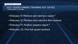 Tigers announce key dates for 2021 Spring Training