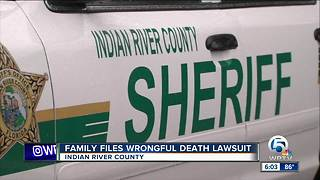 Family files wrongful death lawsuit against Indian River County Sheriff's Office