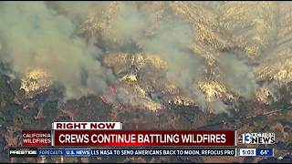 Crews continue to battle CA wildfires - Video