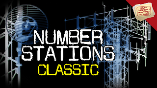 Stuff They Don't Want You To Know: What are number stations? - CLASSIC - Video