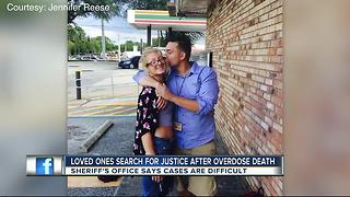 Loved ones want justice for man who died from heroin overdose