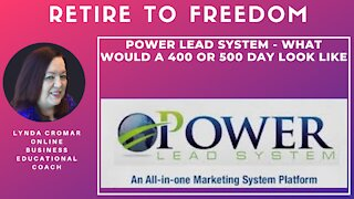 Power Lead System - What Would A 400 or 500 day look like