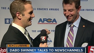 Exclusive: Dabo Swinney Talks To NewsChannel 5 - Video