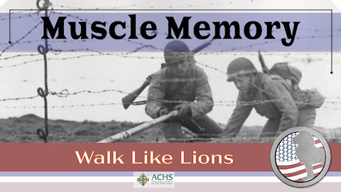 """Muscle Memory"" Walk Like Lions Christian Daily Devotion with Chappy Jan 18, 2021"