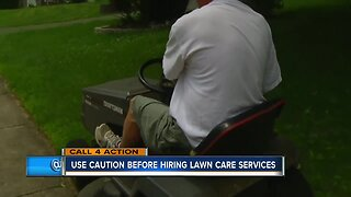 Call 4 Action: Use caution before hiring lawn care services