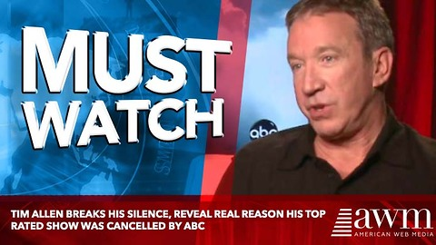 Tim Allen Breaks His Silence, Reveal Real Reason His Top Rated Show Was Cancelled By ABC