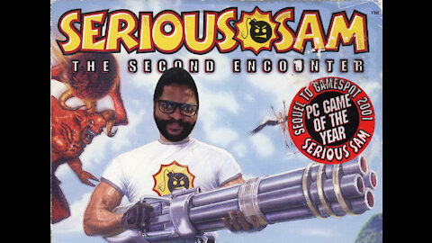 A friend made me discover Serious Sam and WTF is that?