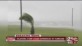 Oklahoma storm chaser experiences first hurricane