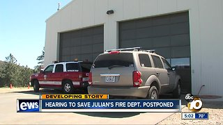 Hearing to save Julian's Fire Dept. postponed