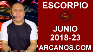 HOROSCOPO ESCORPIO-Semana 2018-23-Del 3 al 9 de junio de 2018-ARCANOS.COM - Video