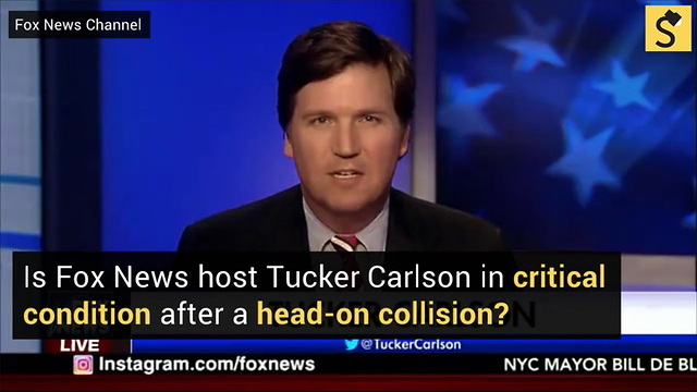 Is Fox News Host Tucker Carlson in Critical Condition After Head-On