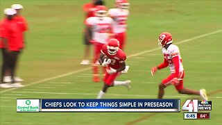 KC will keep things simple in preseason opener