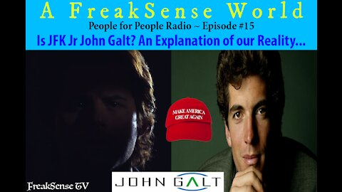Is JFK Jr. John Galt? An Explanation of our Reality