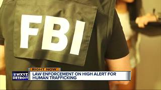 Law enforcement on high alert for human trafficking in Detroit - Video