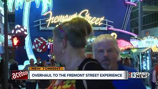 Major overhaul coming to Fremont Street Experience