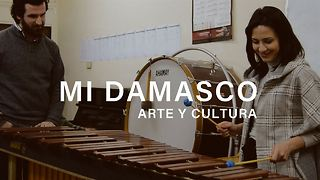 Mi Damasco - capítulo III: Arte y cultura - Video
