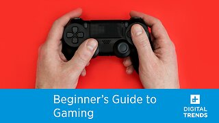 Beginner's Guide to Gaming   What you need to know