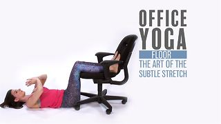 Office Yoga: Floor stretches aka
