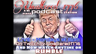 UNALTERED 1776 PODCAST 10-28