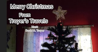 Merry Christmas from Troyer's Travels