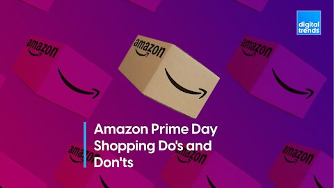 Do's and Don'ts for finding the best deals on Amazon Prime Day