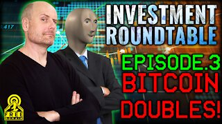 Freedomain Investment Roundtable 3: BITCOIN DOUBLES!