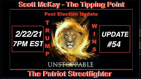 2.22.21 Patriot Streetfighter POST ELECTION UPDATE #54: Bridging The Gap, How The Plan Looks Now