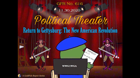 The GoldFish Report No. 616 - Return to Gettysburg: The New American Revolution