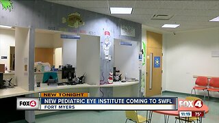 New pediatric eye institute coming to southwest Florida