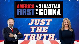 Today: Just the Truth. Jenna Ellis with Sebastian Gorka on AMERICA First