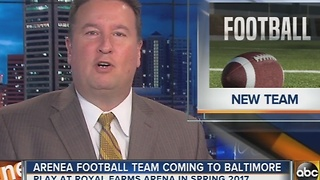 Baltimore getting an arena football league - Video