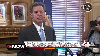 Gov. Sam Brownback nominated for State Department post - Video