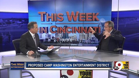 This Week In Cincinnati: Camp Washington proposes entertainment district