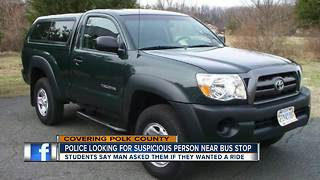 Police looking for suspicious person near Polk Co. bus stop - Video