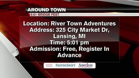 Around Town 6/19/18: 5:01 Bridge Fest