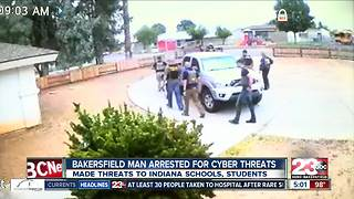Bakersfield man arrested for cyber threats - Video