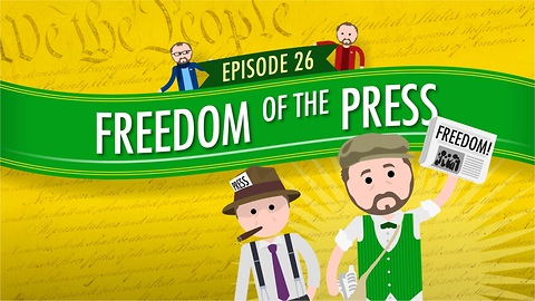 Freedom of the Press: Crash Course Government #26
