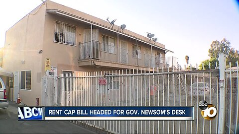 Bill that would cap rent increases headed to Gov. Newsom's desk