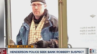 Henderson police release photos of bank robbery suspect