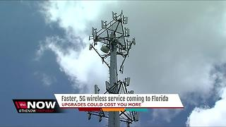 Faster, 5G wireless service coming to Florida