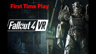 Fallout 4 VR: First Time Play - ConcordArmorRedRocket - [00007]