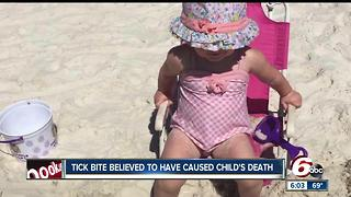 Toddler dies from possible tick bite: 'It happened so fast and we couldn't do anything about it' - Video